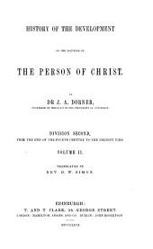History of the Development of the Doctrine of the Person of Christ: Volume 2