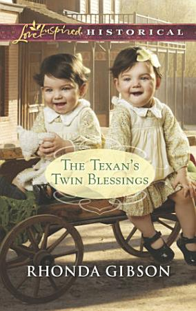 The Texan s Twin Blessings PDF