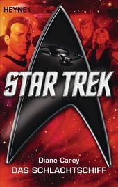 Star Trek: Das Schlachtschiff: Roman