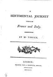 A sentimental journey through France and Italy, by Mr. Yorick ... First Worcester edition