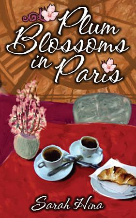 Plum Blossoms in Paris PDF