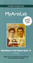 NEW MyArtsLab with Pearson EText    Standalone Access Card    for Adventures in the Human Spirit