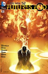 The New 52 : Futures End #5