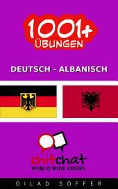 1001+ Übungen Deutsch - Albanisch