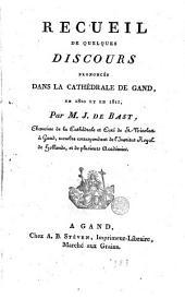Recueil de quelques discours prononcés dans la cathédrale de Gand en 1810 et en 1811