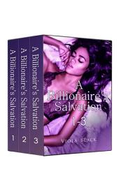 Boxed Set: A Billionaire's Salvation Series Complete Collection (BWWM Interracial Romance Short Stories)