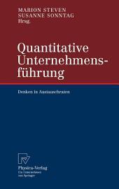 Quantitative Unternehmensführung: Denken in Austauschraten