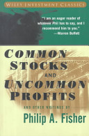 Common Stocks And Uncommon Profits And Other Writings Book PDF
