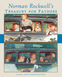 Norman Rockwell s Treasury for Fathers