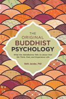 The Original Buddhist Psychology PDF