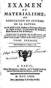 Examen du matérialisme, ou réfutation du systéme de la nature: Volume1