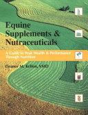 Equine Supplements & Nutraceuticals