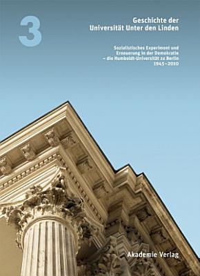 Geschichte der Universit  t Unter den Linden 1810 2010 PDF