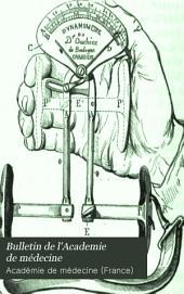 Bulletin de l'Academie de médecine: Volume28