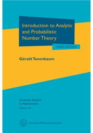 Introduction to Analytic and Probabilistic Number Theory PDF