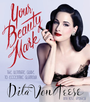 Your Beauty Mark: Deluxe Edition
