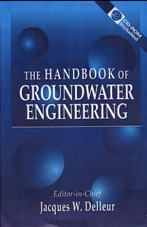 The Handbook of Groundwater Engineering PDF