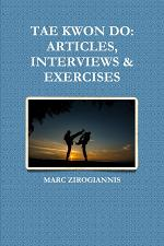 TAE KWON DO: ARTICLES, INTERVIEWS & EXERCISES