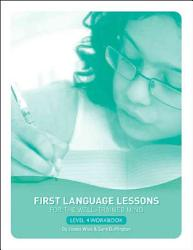First Language Lessons For The Well Trained Mind Level 4 Book PDF