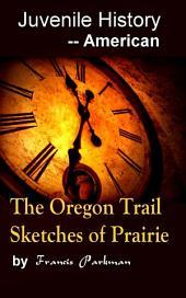 The Oregon Trail: Juvenile History - - American