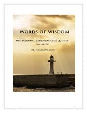 Words of Wisdom (Volume 28): 1001 Quotes & Quotations