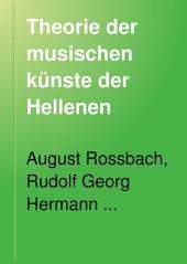 Theorie der musischen künste der Hellenen: Band 3