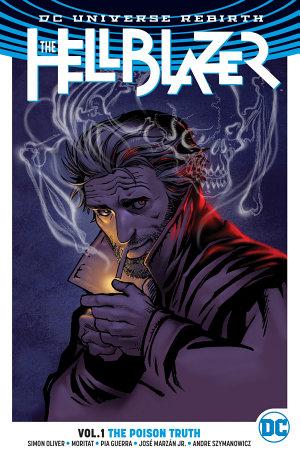 The Hellblazer Vol  1  The Poison Truth