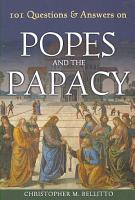 101 Questions   Answers on Popes and the Papacy PDF