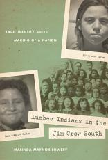 Lumbee Indians in the Jim Crow South PDF