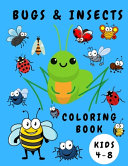 Bugs & Insects Coloring Book Kids 4-8