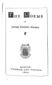 The Poems of Oliver Wendell Holmes