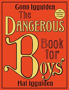 The Dangerous Book for Boys Book