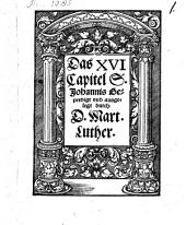 Das XVI Capitel S. Johannis