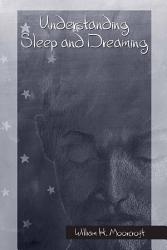 Understanding Sleep and Dreaming PDF