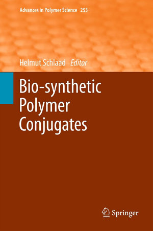 Bio synthetic Polymer Conjugates