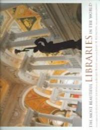 The Most Beautiful Libraries in the World PDF