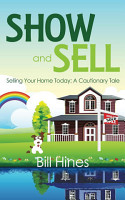 Show and Sell  Selling Your Home Today  A Cautionary Tale PDF