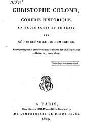 Christophe Colomb: comédie historique en trois actes et en vers