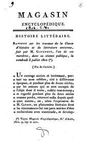 Histoire littéraire. Rapport sur les travaux de la classe d'histoire et de littérature ancienne, fait par M. Ginguene, l'un de ses membres, dans sa séance publique, le jeudi 5 juillet 1810