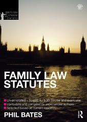 Family Law Statutes 2012-2013: Edition 4