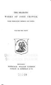 Dramatists of the Restoration: John Crowne