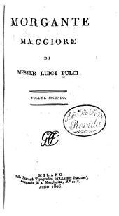 Morgante maggiore: Volumi 2-3