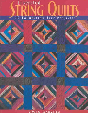 Liberated String Quilts PDF