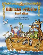 Biblické příběhy: Starý zákon