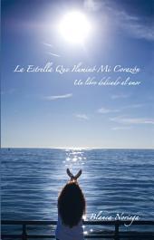 La Estrella Que Iluminó Mi Corazón: Un libro dedicado al amor