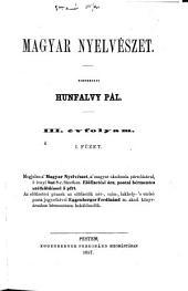 Magyar Nyelvészet: 3. kötet