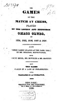The Games of the Match at Chess by the London and Edinburgh Chess Clubs in 1824  1825  1826  1827 and 1828 PDF
