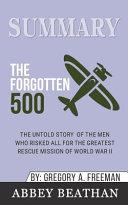 Summary  the Forgotten 500