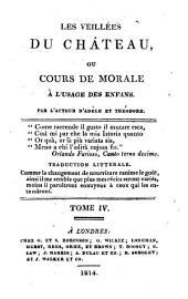 Les veillées du Château, ou Cours de morale ...