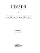 I diarii di Marino Sanuto: Volume 20